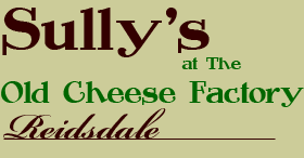 Sully's @ The Old Cheese Factory, Reidsdale
